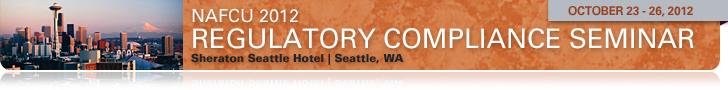 Click Here to Register for NAFCU's 2012 Regulatory Compliance Seminar