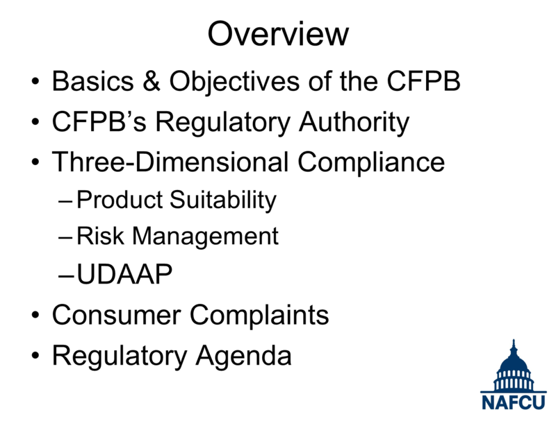 Overview from NAFCU CFPB Presentation - Board of Directors Conference