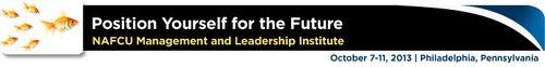 NAFCU's Management & Leadership Institute - Click Here for Details - October 7-11 - Philadelphia